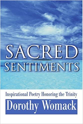 Sacred Sentiments: Inspirational Poetry Honoring the Trinity