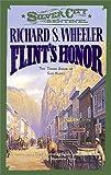 Flint's Honor, Richard S. Wheeler, 0812550226