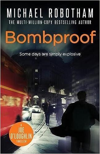 Bombproof Michael Robotham 9780751542042 Amazon Books