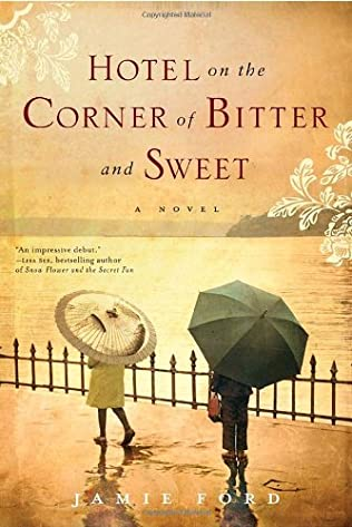 book cover of Hotel On the Corner of Bitter and Sweet