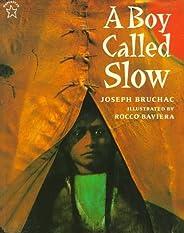 A Boy Called Slow