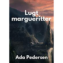 Lugt margueritter (Danish Edition)