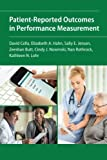 img - for Patient-Reported Outcomes in Performance Measurement book / textbook / text book