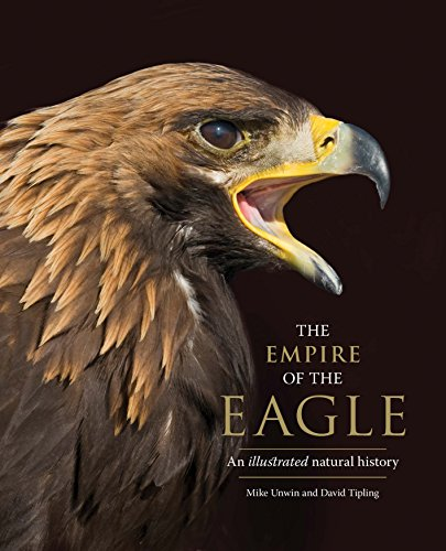 - The Empire of the Eagle: An Illustrated Natural History