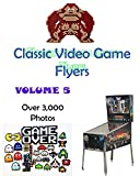 Classic Video Game Flyers: A Picture Book   Volume 5