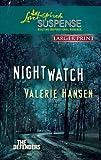Nightwatch, Valerie Hansen, 0373674813