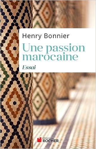 En ligne téléchargement Une passion marocaine pdf ebook