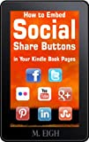 How to Embed Social Share Buttons in Your Kindle Book Pages