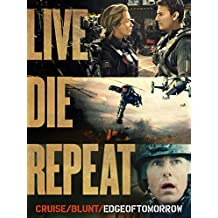 Live Die Repeat: Edge of Tomorrow