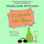 Cocktails for Three | Madeleine Wickham