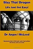 Slay That Dragon, Angus McLeod, 1484158660