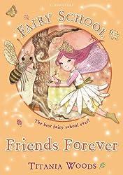 Fairy School 3: Friends Forever (Glitterwings Academy)
