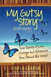 My Gutsy Story Anthology (My Gutsy Story® Anthology Book 1)