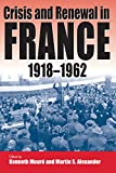 img - for Crisis and Renewal in France, 1918-1962 book / textbook / text book