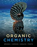 Bundle: Organic Chemistry, 6th + Study Guide with Student Solutions Manual : Organic Chemistry, 6th + Study Guide with Student Solutions Manual, Brown and Brown, William H., 1133074146
