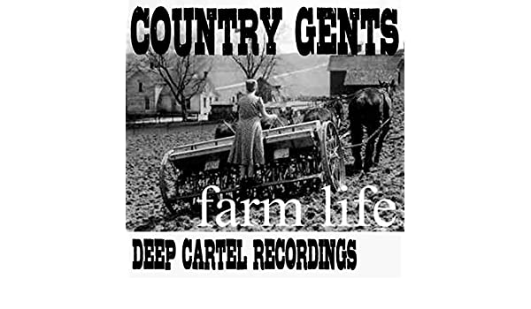 Farm Life EP by Country Gents on Amazon Music - Amazon.com