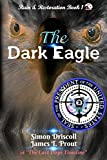 img - for The Dark Eagle book / textbook / text book