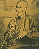 The International Cultivators Handbook: Coca, Opium & Hashish