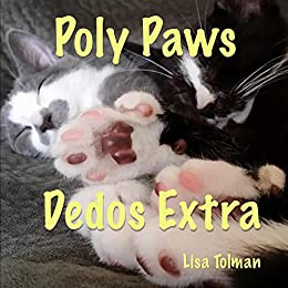 Poly Paws - Dedos Extra: A bilingual English and Spanish book ...