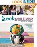 Sock Yarn Studio: Hats, Garments, and...