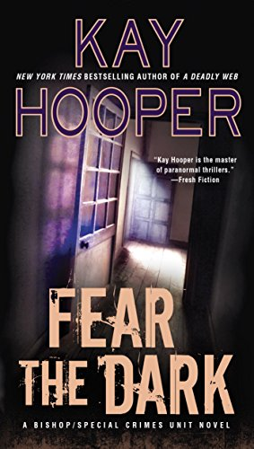 Fear the Dark (A Bishop/SCU Novel Book 16)