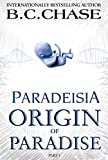 Paradeisia: Origin of Paradise