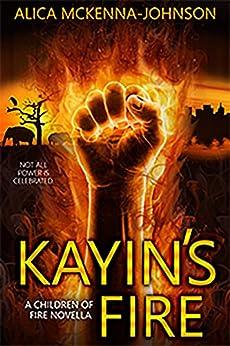 Amazon.com: Kayin's Fire: A Children of Fire Novella eBook