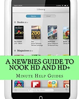 a newbies guide to nook hd and hd the unofficial beginners guide rh amazon com nook hd user manual nook hd user guide manual