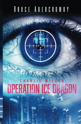 Charlie Wilson: Operation Ice Dragon PDF