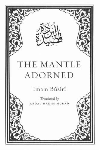 Mantle Ornament (The Mantle Adorned: Translated, with Further Poetic Ornaments)