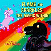 Flame And Sparkles: The Magic Within