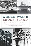 img - for World War II Rhode Island (Military) book / textbook / text book
