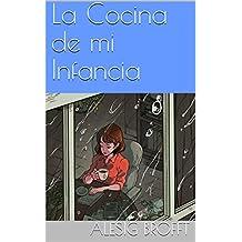 La Cocina de mi Infancia (010) (Spanish Edition)