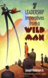 img - for 7 Leadership Imperatives from a Wild Man book / textbook / text book