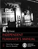 img - for IFP/West Independent Filmmaker's Manual book / textbook / text book