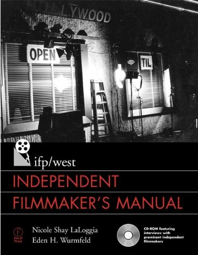 Ifp West Independent Filmmaker's Manual With CDROM