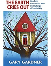 The Earth Cries Out: How Faith Communities Meet the Challenges of Sustainability