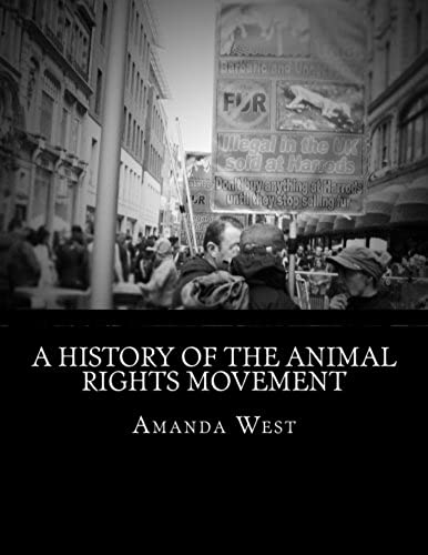 A History of the Animal Rights Movement
