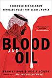 Blood and Oil: Mohammed bin Salman's Ruthless Quest