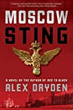 Moscow Sting: A Novel (Anna Rensikov)