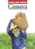 img - for Save And Grow: Cassava: A Guide To Sustainable Production Intensification book / textbook / text book