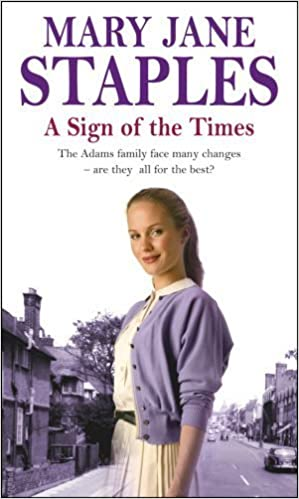 Book A Sign Of The Times: An Adams Family Saga Novel (The Adams Family) by Mary Jane Staples (2013-02-04)