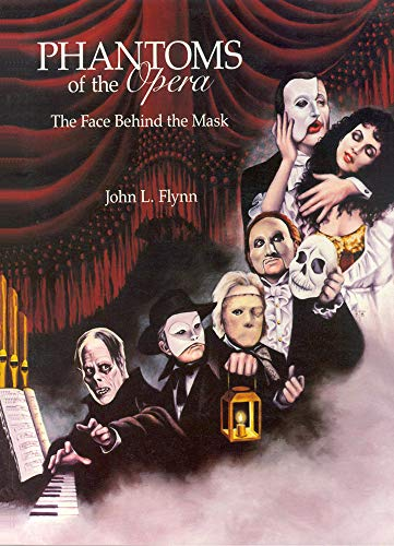 Phantoms of the Opera: The Face Behind the Mask ()