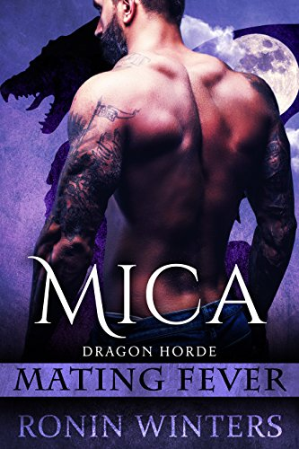 Mica Bear (Mica: Mating Fever (Dragon Horde Book 1))
