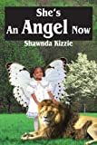 She's an Angel Now, Shawnda Kizzie, 141840442X