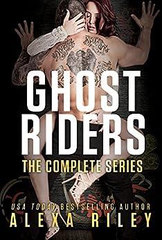 Ghost Riders by [Riley, Alexa]