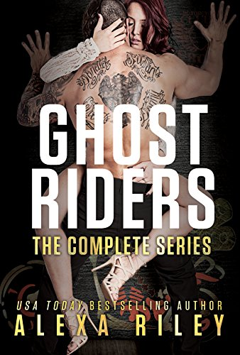 Ghost Riders by [Riley, Alexa]