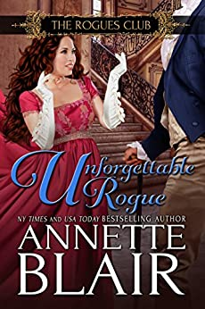 Unforgettable Rogue (The Rogues Club Book 2) by [Blair, Annette]