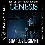 Genesis: Black Oak Series, Book 1 | Charles L. Grant