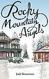 Rocky Mountain Angels, Jodi Bowersox, 1495317544